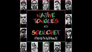 A Tribe Called Quest + De La Soul   Native Tongues VS. SoulChef (Full Album)
