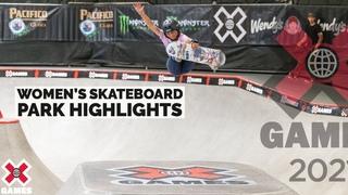 WOMEN'S SKATEBOARD PARK: HIGHLIGHTS | X Games 2021