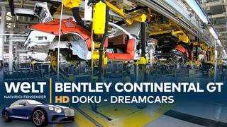 Bentley Continental GT W12 - Luxusliner mit viel Kraft | Dreamcars HD Doku