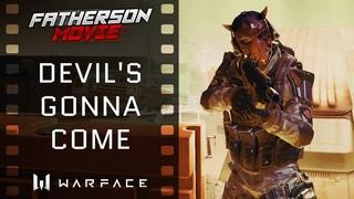 Warface FM. Uzkon UNG-12 (Devil's Gonna Come)