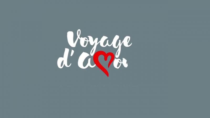 Voyage dAmour Armelle - Вояж Де Амор от Армель