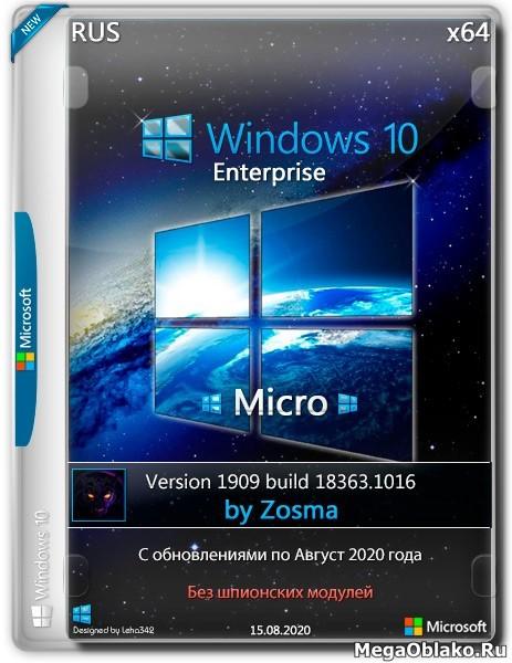 Windows 10 Enterprise x64 Micro v.1909.18363.1016 by Zosma (RUS/2020)