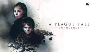 A PLAGUE TALE: Innocence ➤ Прохождение #7 ➤ И снова Инквизиция!