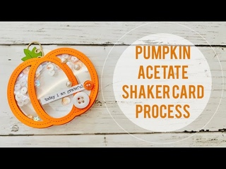 Craft With Me | Pumpkin Acetate Shaker Card | Buttons Galore & More DT