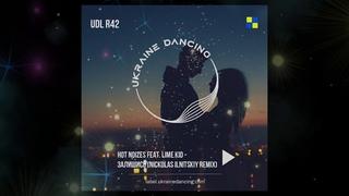 Hot Noizes feat. Lime Kid -  Залишись (Nickolas Ilnitskiy Remix)