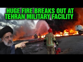 Huge Fire breaks out at Tehran military facility