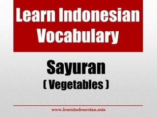 Learn Indonesian Vocabulary for Vegetables (Sayuran) With Pictures