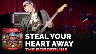 "Joe Bonamassa Official - ""Steal Your Heart Away"" - Tour de Force: The Borderline"
