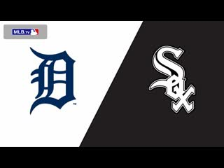 AL /  / DET Tigers  CHI White Sox (3/3)