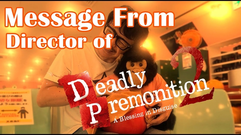 Message From Director of Deadly Premonition 2 AKA SWERY