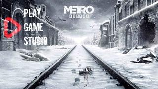 Metro: Exodus (Метро: Исход). Стрим, прохождение. День 1