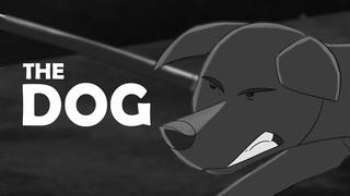 Animated Short Film - THE DOG