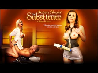 Raven Alexis : The Substitute / 2009 Digital Playground