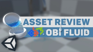 Asset Review: Obi Fluid | Unity