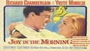 Joy in the Morning 😁🌥️ starring Richard Chamberlain and Yvette Mimieux 1965