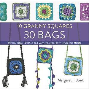 30 Bags Purses totes pouches and carriers from favorite crochet motifs