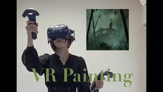 3D Painting in Virtual Reality Space【VRArt】