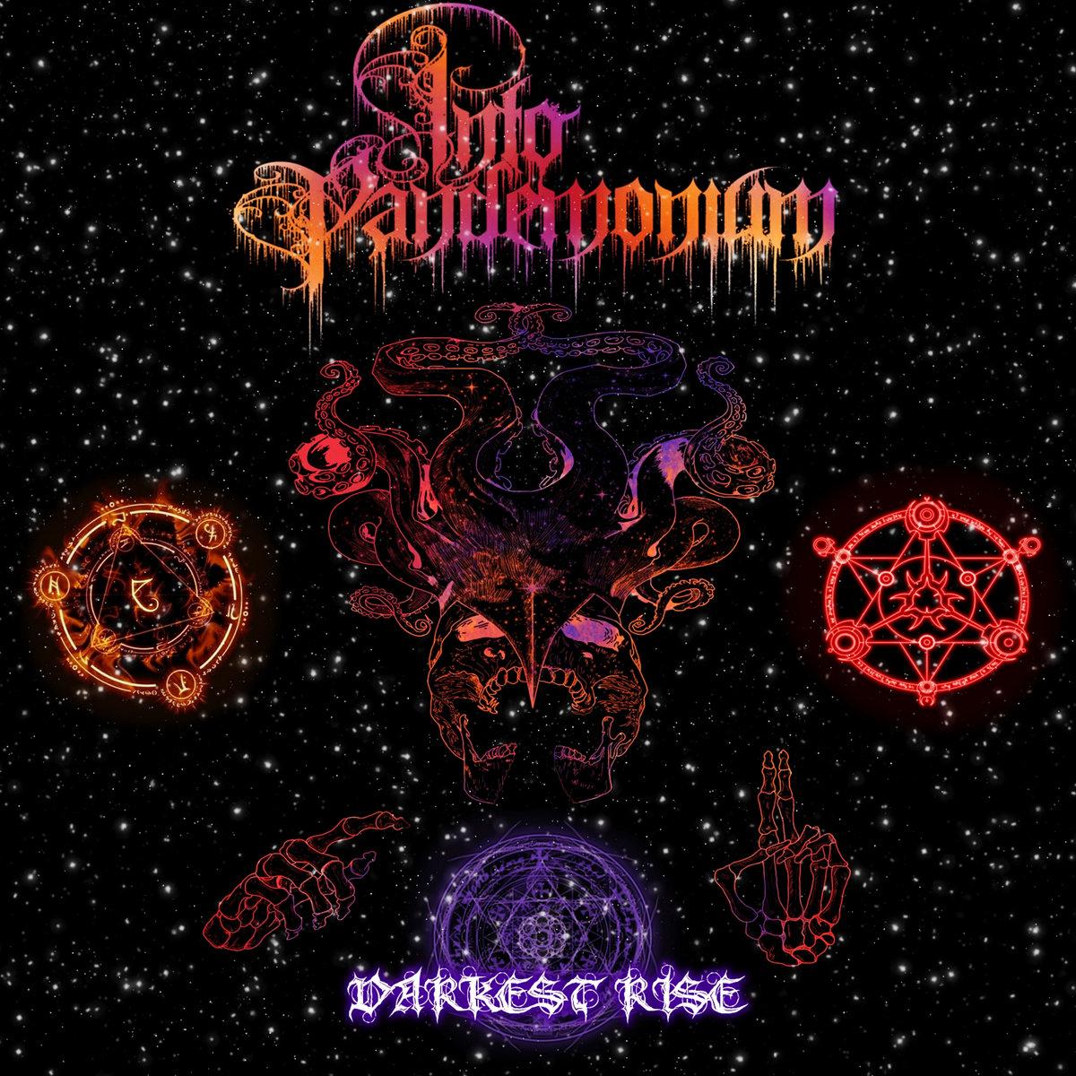 Into Pandemonium - Darkest Rise [EP]