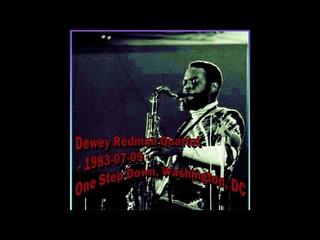 Dewey Redman - 1983-07-09, One Step Down, Washington, DC (part I)