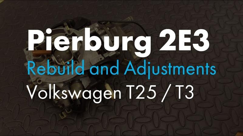 Pierburg 2E3 Carb Rebuild Adjustments for VW T25 T3