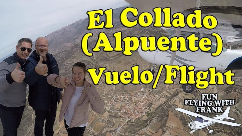 Overflying El Collado Alpuente Local Flight from Requena
