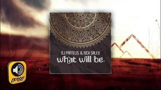 DJ Pantelis & Nick Saley - What Will Be - Official Audio Release