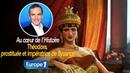 Au cœur de l'histoire: Théodora, prostituée et impératrice de Byzance (Franck Ferrand)