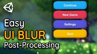 UI BLUR in Unity Post-Processing for 2D & 3D games