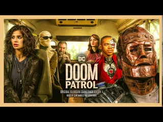 Doom Patrol S1 Official Soundtrack | Full Album - Clint Mansell & Kevin Kiner | WaterTower