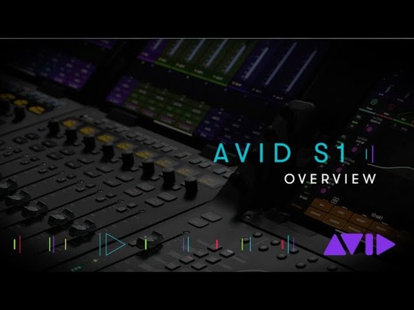 Avid S1 Overview — Part 1/3