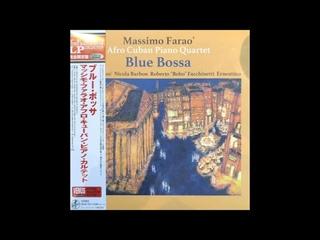 Massimo Faraò Afro Cuban Piano Quartet Blue Bossa