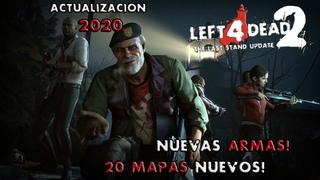 La Increíble Nueva Actualización De Left 4 Dead 2 | 20 NUEVOS MAPAS | FECHA DE SALIDA CONFIRMADA |