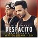 Luis Fonsi, Daddy Yankee - Despacito
