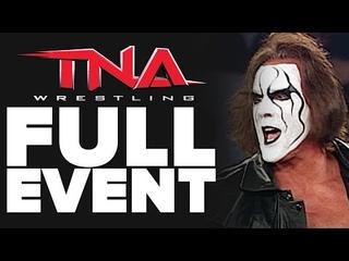 TNA Wrestling's 1st Anniversary: FULL SHOW (NWA-TNA PPV #50) | IMPACT Wrestling Full Events