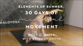 Cooling Yoga Practice with Briohny Smyth - Elements of Summer: 30 Days of Mindful Movement