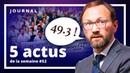 Les 5 actus de la semaine 52 Nouvelle saison Politique Retraite Brexit UE Monde