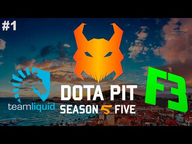 Liquid vs FlipSid3 1 DotaPit Season 5 Dota 2
