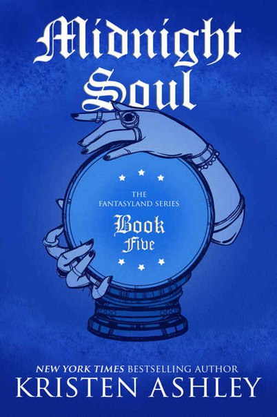 Midnight Soul (Fantasyland #5) - Kristen Ashley