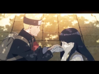 Наруто и Хината. Фильм 10 | Naruto and Hinata  AMV