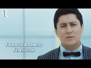 Farrux Raimov - Sensizlik | Фаррух Раимов - Сенсизлик