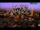 Rai Serie TV (2002) Lo Zio d'America ( Sica, 4^di8