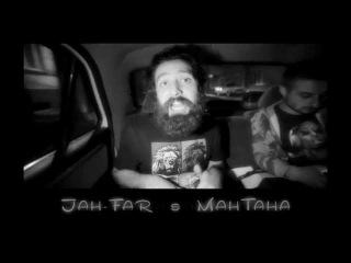 JAH-FAR & Mantana (LIVE)