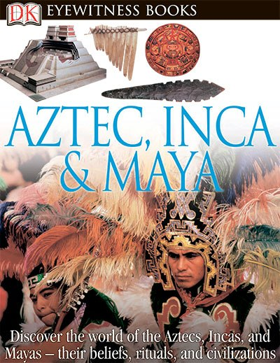 Aztec Inca And Maya