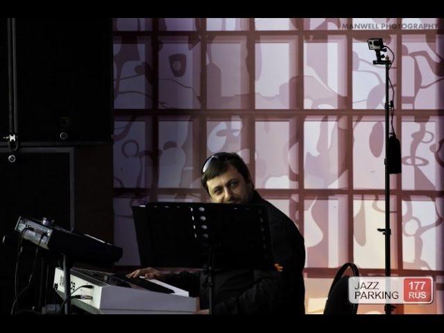 Армен Мерабов Jazz Parking Band - Самба жизни