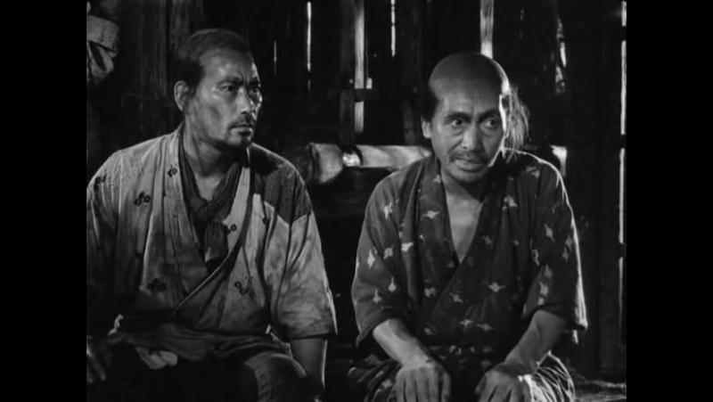 Семь самураев 1954 Япония Наши девушки не устоят перед самураями