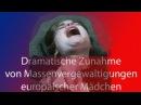 Migranten vergewaltigen massenhaft deutsche Mädchen Medien und Politik schützen die Täter indem si