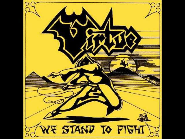 Virtue UK We Stand to Fight w Lyrics