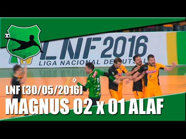 11ª RODADA Magnus 2 x 1 ALAF LNF 30 05 2016 Cobertura De Prima