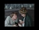 """""""Вишневый сад"""" А.Фрейндлих и В.Шальных, 1976 году театр Современник"""
