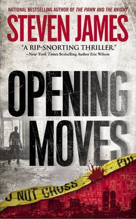 Opening Moves (The Patrick Bowers Files 0.5)